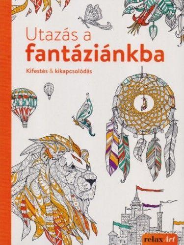 Utazás a fantáziánkba - Christoph Heuer pdf epub