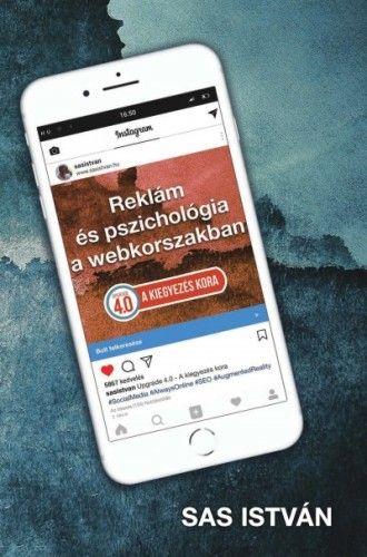 Reklám és Pszichológia a Webkorszakban-4.0 kiegyezés kora