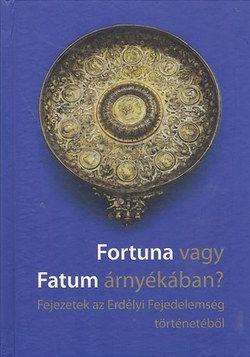 Fortuna vagy Fatum árnyékában