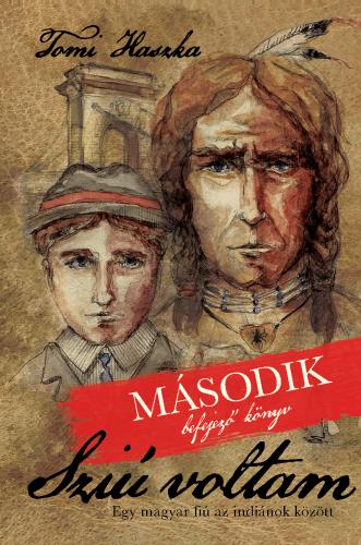 Sziú voltam - Második könyv - Tomi Haszka pdf epub