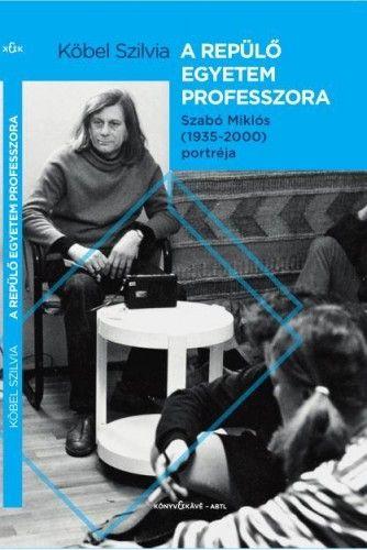 A repülő egyetem professzora - Köbel Szilvia pdf epub