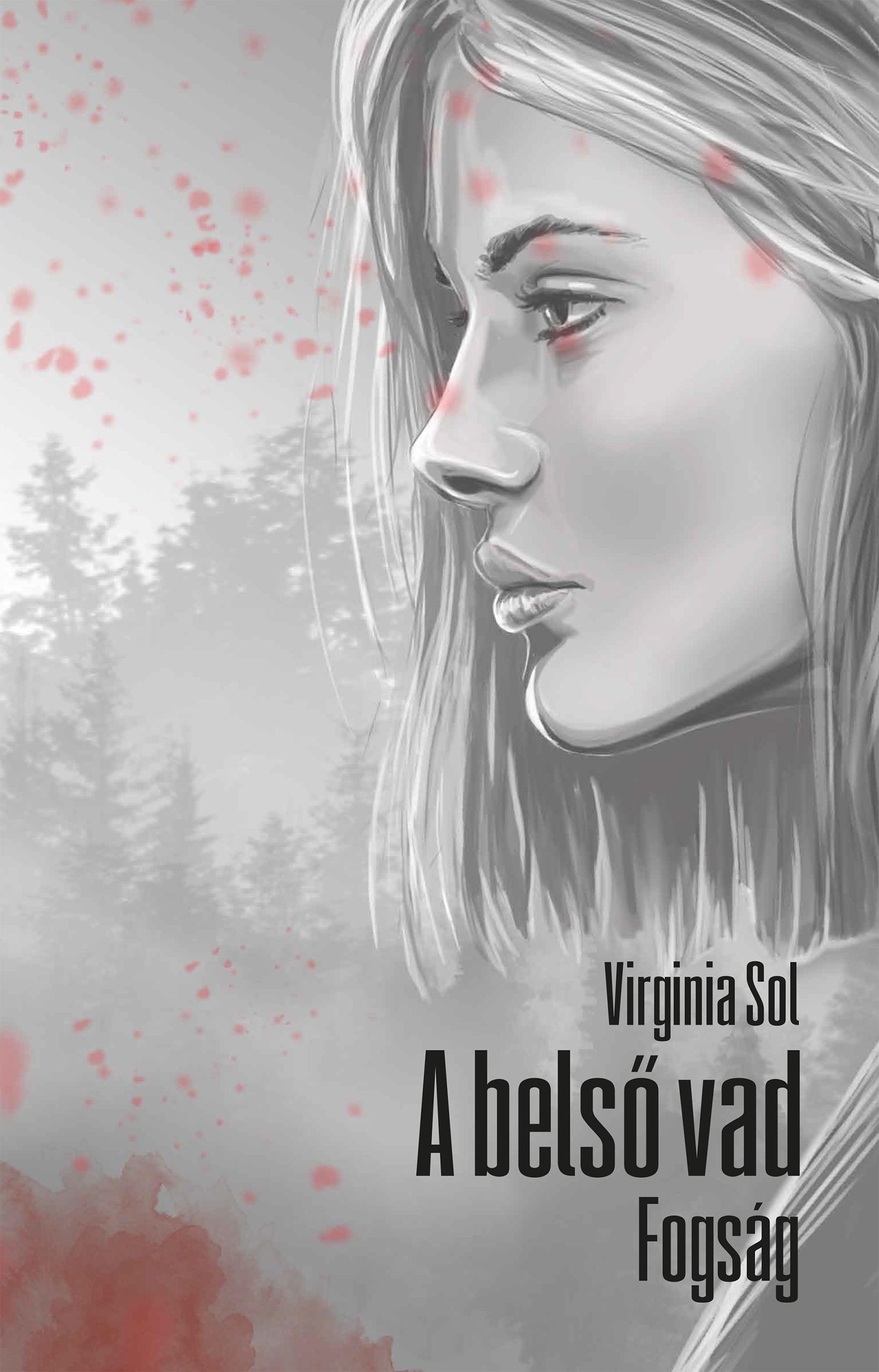 A belső vad - Fogság - Virginia Sol pdf epub