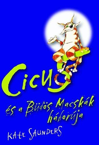 Cicus és a Büdös Macskák háborúja