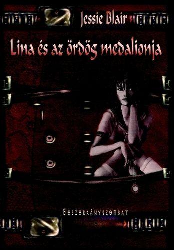 Lina és az ördög medalionja