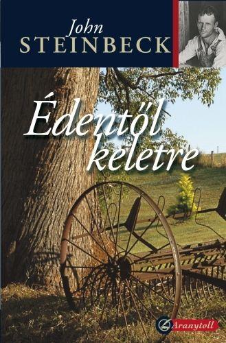 Édentől keletre - John Steinbeck pdf epub