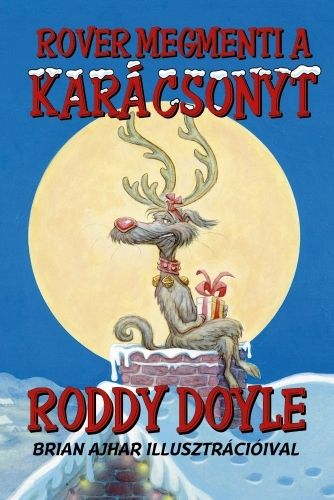 Rover megmenti a karácsonyt - Roddy Doyle pdf epub
