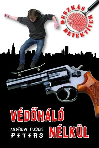 Deszkás detektívek 1. - Védőháló nélkül
