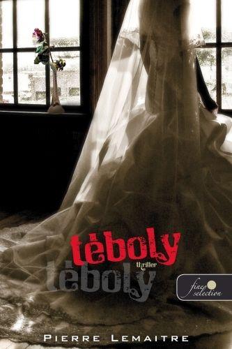 Téboly - Pierre Lemaître pdf epub