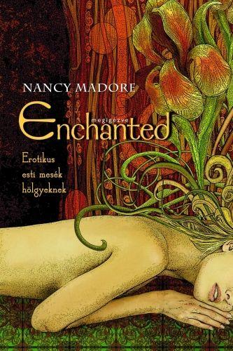 Enchanted - Megigézve