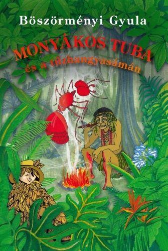 Monyákos Tuba és a tűzhangyasámán