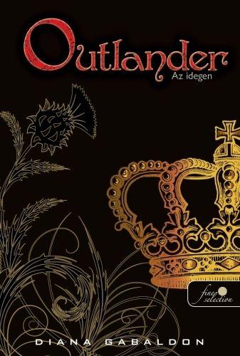 Outlander - Az idegen - kemény kötés