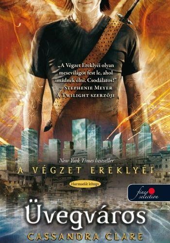 Üvegváros - A végzet ereklyéi 3.