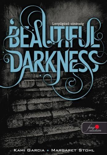 Beautifull Darkness - Lenyűgöző sötétség