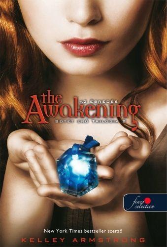 Sötét erő trilógia 2.- The Awakening - Ébredés
