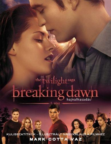 Breakingdawn - Hajnalhasadás 1. rész