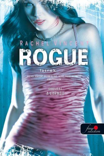 Rogue - Latrok - Rachel Vincent pdf epub