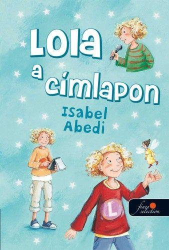 Lola a címlapon - Isabel Abedi pdf epub