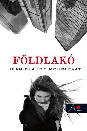 Földlakó - Jean-Claude Mourlevat pdf epub
