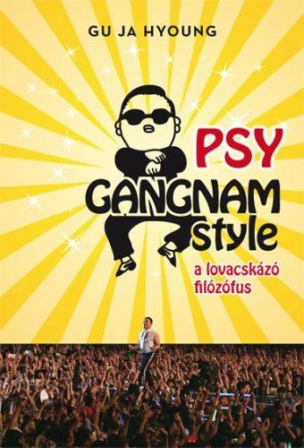 PSY Gangnam style - A lovacskázó filozófus