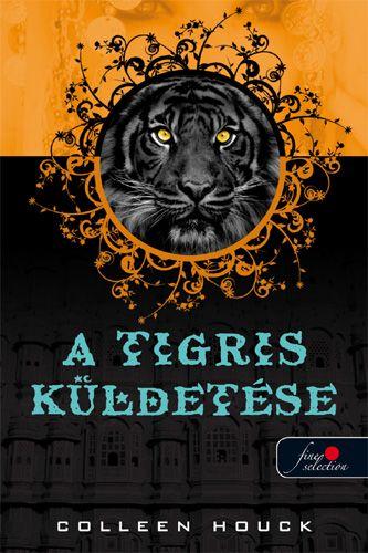 A tigris küldetése - Colleen Houck pdf epub