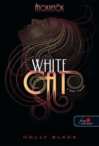 Átokvetők - White Cat - A fehér macska