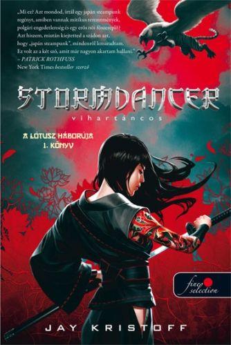 Stormdancer - Vihartáncos - A lótusz háborúja I. könyv - Jay Kristoff pdf epub