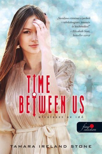 Time between us - Elválaszt az idő - Tamara Ireland Stone pdf epub