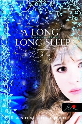 A long, long sleep - Hosszú álom - Anna Sheehan pdf epub