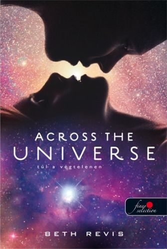 Across the universe - Túl a végtelenen - Beth Revis pdf epub
