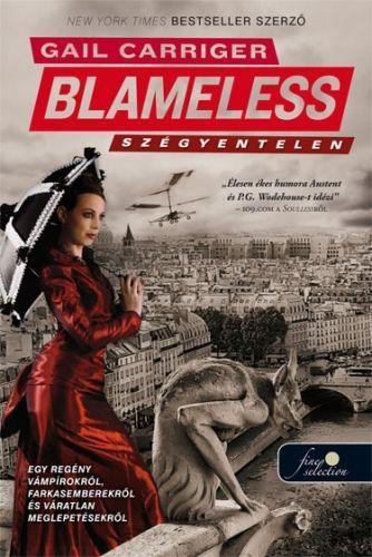 Blameless - Szégyentelen (Napernyő protektorátus 3.)
