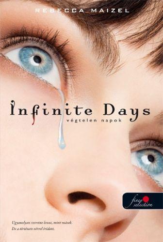 Infinite Days - Végtelen napok - kemény kötés