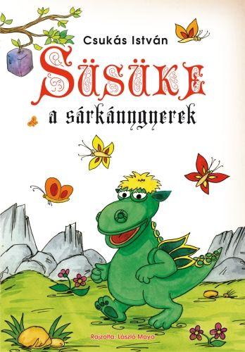 Süsüke a sárkánygyerek - Csukás István pdf epub