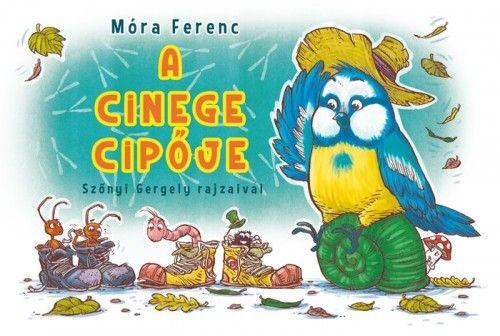 A cinege cipője - Móra Ferenc pdf epub