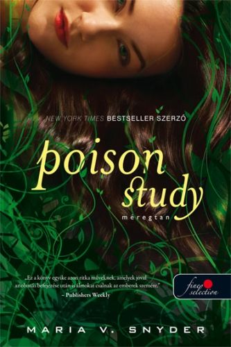 Poison study - Méregtan - Maria V. Snyder pdf epub