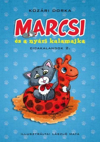 Marcsi és a nyári kalamajka (Cicakalandok 2.)