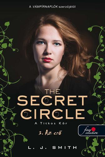 The secret circle - A Titkos kör - 3. Az erő - Lisa Jane Smith pdf epub