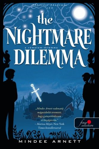 The Nightmare Dilemma - A Rémálom-dilemma - Mindee Arnett pdf epub