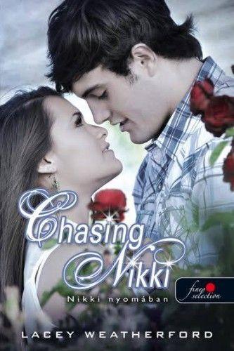 Chasing Nikki - Nikki nyomában (Nikki nyomában 1.)
