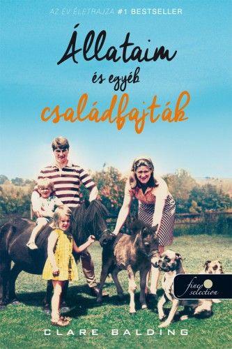 Állataim és egyéb családfajták - Clare Balding pdf epub