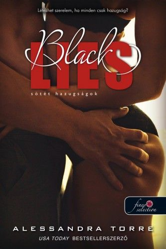 Black Lies - Sötét hazugságok - Alessandra Torre pdf epub