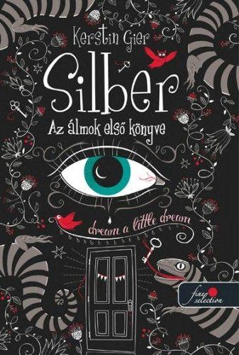 Silber - Az álmok első könyve - kemény kötés - Kerstin Gier pdf epub