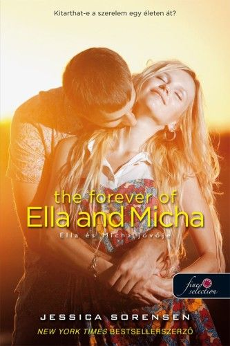 The Forever of Ella and Micha – Ella és Micha jövője - Jessica Sorensen pdf epub