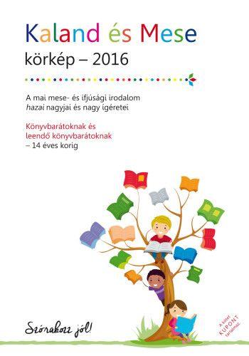 Kaland és Mese - körkép 2016 -  pdf epub