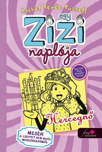 Egy Zizi naplója 8. - Hercegnő