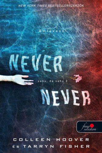 Never Never - Soha, de soha 2. - Colleen Hoover pdf epub