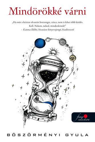 Mindörökké várni - SF-antológia