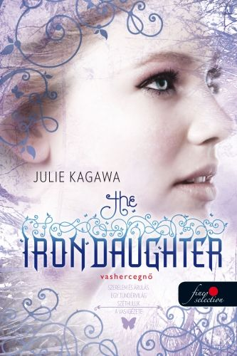 The Iron Daughter - Vashercegnő - Julie Kagawa pdf epub