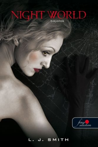 Night World 3. - Bájolók - Kemény kötés - Lisa Jane Smith pdf epub
