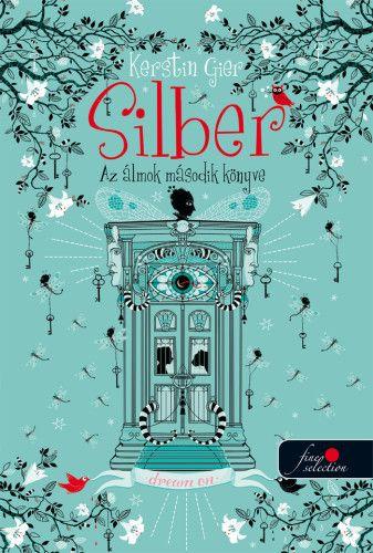 Silber - Az álmok második könyve - Kerstin Gier pdf epub