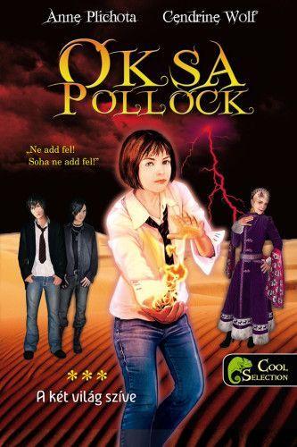 Oksa Pollock 3. - A két világ szíve - kemény kötés